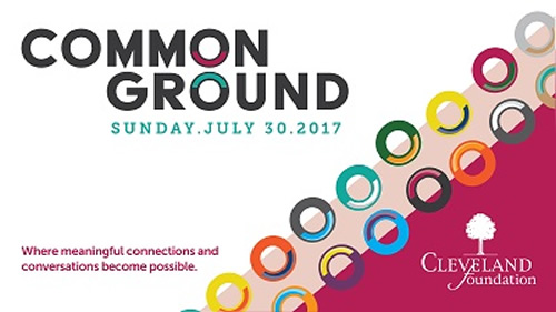 Cleveland Foundation's Common Ground - Bringing Us Together to Talk About Our Joint Future