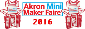 Akron Mini Maker Faire 2016