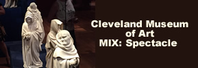 6) Friday, May 4, 2018 - MIX: Spectacle at Cleveland Museum of Art