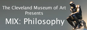 April 2018 Mix: Philosophy at the Cleveland Museum of Art
