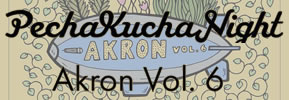 PechaKucha Night Akron Volume 6 at the Akron Urban League