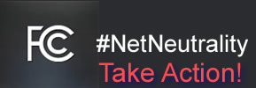 Take Action! @FCC and #NetNeutrality