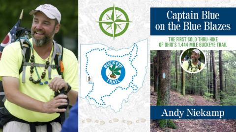 """Thru-Hiking the Buckeye Trail: Things That Will Change the Way You See Ohio"" with Andy ""Captain Blue"" Niekamp"