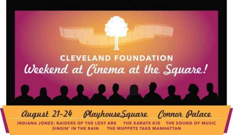 August 2014 Cleveland Foundation Gift: Weekend at Cinema at the Square