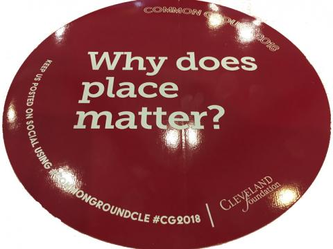 Common Ground 2018: Why Does Place Matter?