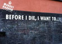 "Market Garden Brewery's ""Before I Die, I Want To..."" wall"