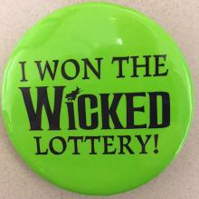 I Won The Wicked Lottery!