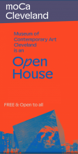moCa Cleveland is an OPEN HOUSE! FREE & Open to All!